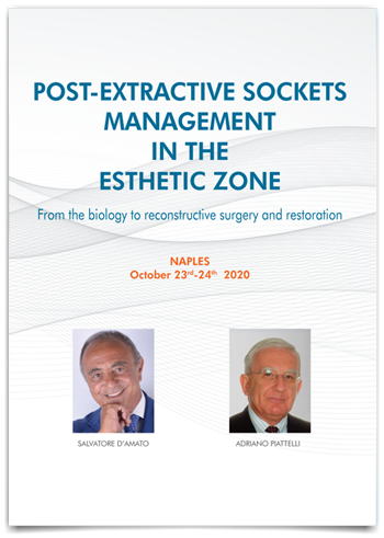 POST-EXTRACTIVE SOCKETS MANAGEMENT IN THE ESTHETIC ZONE