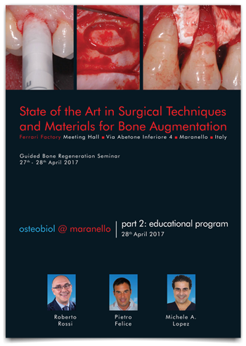 State of the Art in Surgical Techniques and Materials for Bone Augmentation - 2017